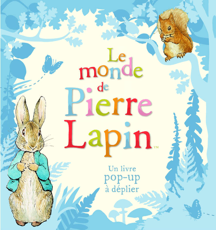 Le monde de Pierre Lapin, Un livre pop-up à déplier