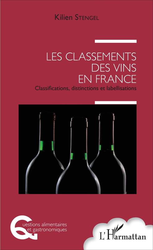 Les classements des vins en France, Classifications, distinctions et labellisations