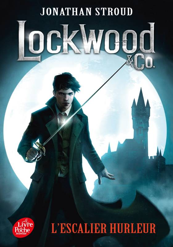 Lockwood & Co. - Tome 1, L'escalier hurleur