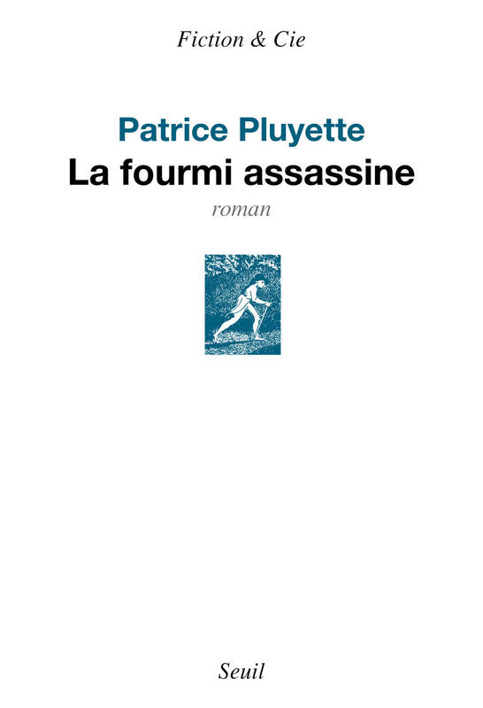 La Fourmi assassine