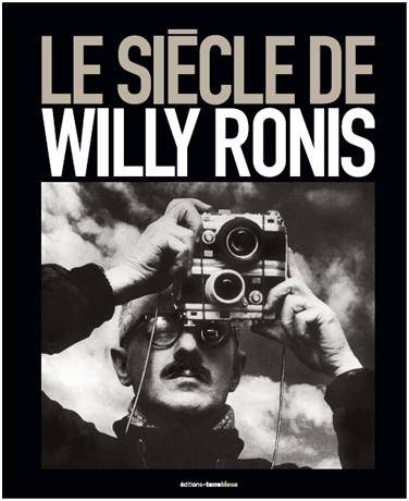 Le siècle de Willy Ronis
