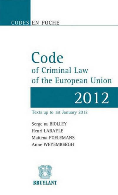 Code of Criminal Law of the European Union 2012