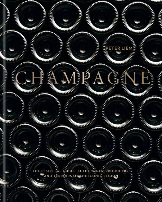 Champagne (Anglais), The essential guide to the wines, producers, and terroirs of the iconic region