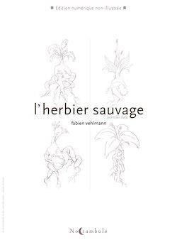 L'Herbier sauvage T01