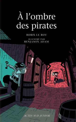 A L'OMBRE DES PIRATES