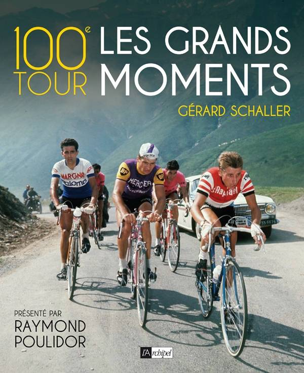 100e Tour : les grands moments, les grands moments