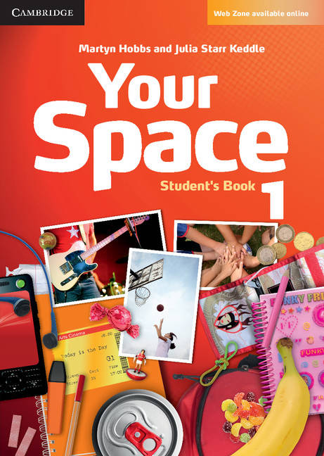 YOUR SPACE LEVEL 1 STUDENT BOOK, Elève