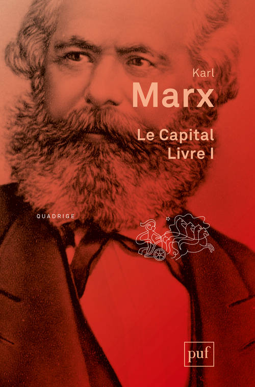 Le capital, Livre premier - Le procès de production du capital