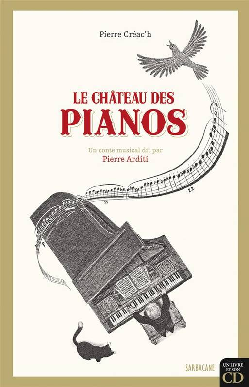 LE CHATEAU DES PIANOS + CD