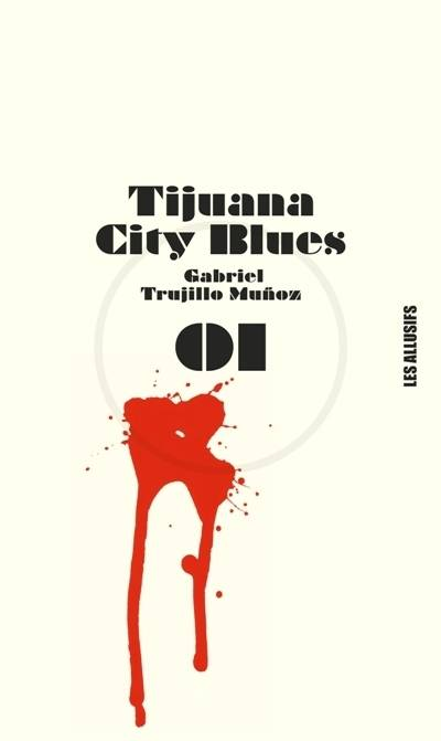 Tijuana city blues, roman
