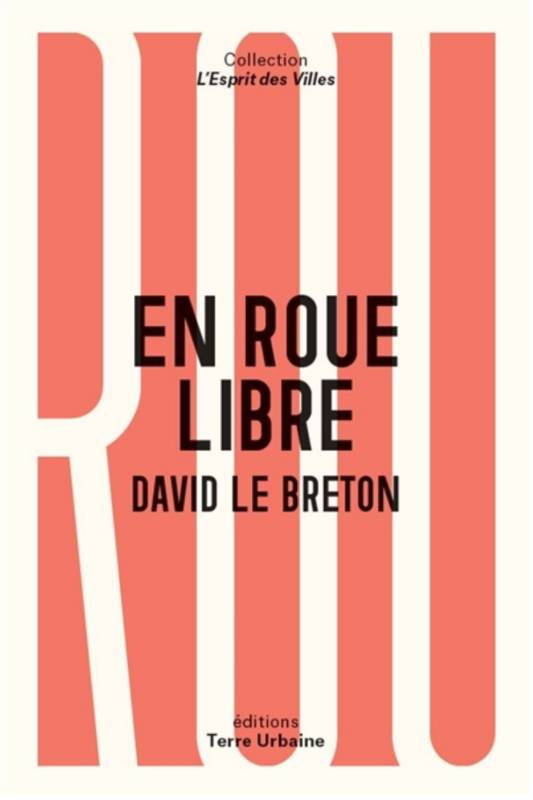 En Roue libre, Anthropologue sentimentale du vélo