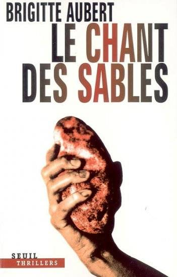 Le Chant des sables, thriller