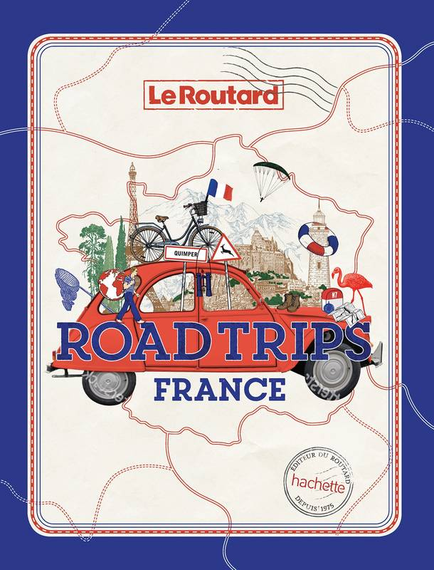 Road trips France, Sur les plus belles routes de France