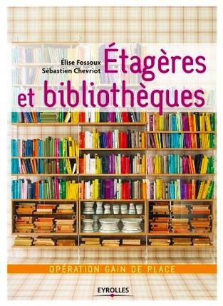 livre etag res et biblioth ques op ration gain de place op ration gain de place lise. Black Bedroom Furniture Sets. Home Design Ideas