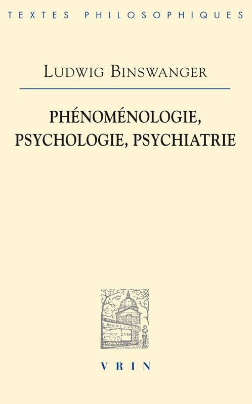 PHENOMENOLOGIE, PSYCHOLOGIE, PSYCHIATRIE