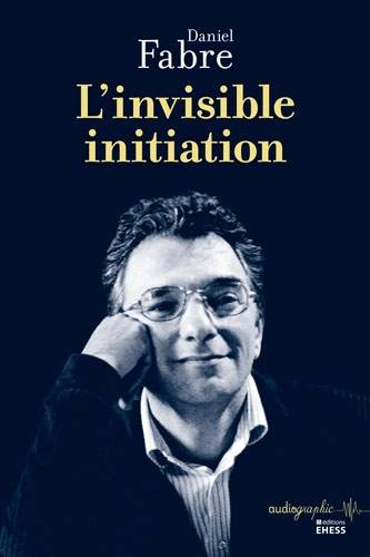 L'invisible initiation