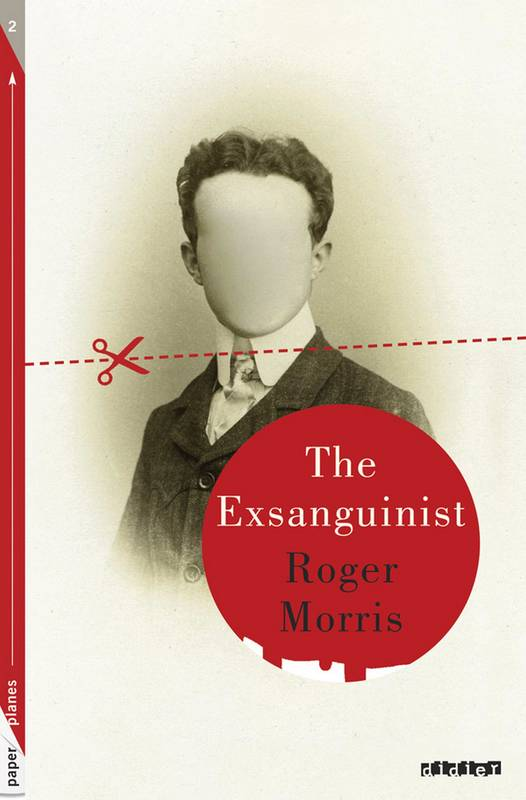 The Exsanguinist - Ebook, Collection Paper Planes