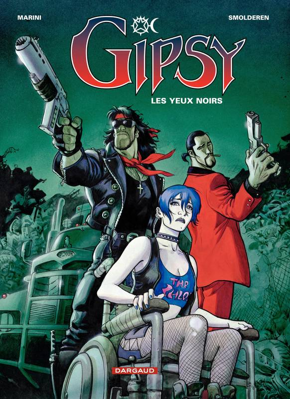 Gipsy., Gipsy – tome 4 – Les Yeux noirs