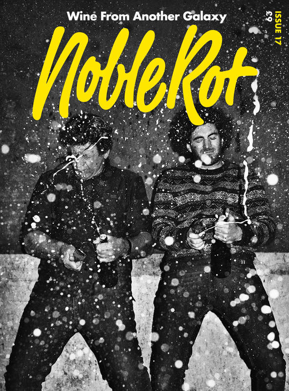 NobleRot, wine from another galaxy (Anglais), Issue 17 - Champagne Underground