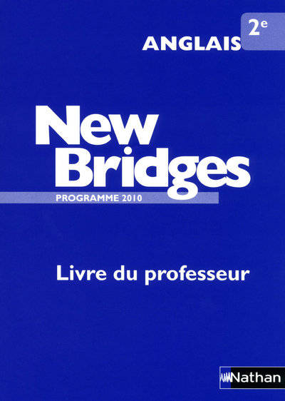 New bridges 2nd livre du professeur, Prof