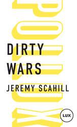 Dirty wars , Le nouvel art de la guerre
