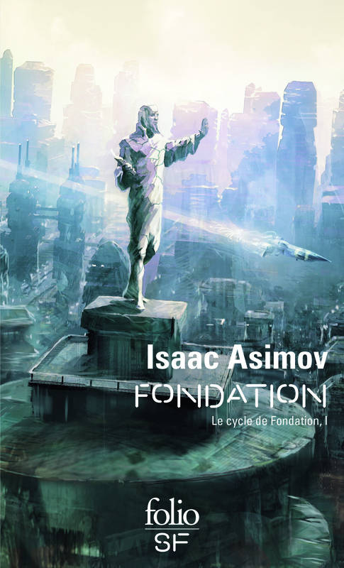 1, Le cycle de Fondation, Fondation