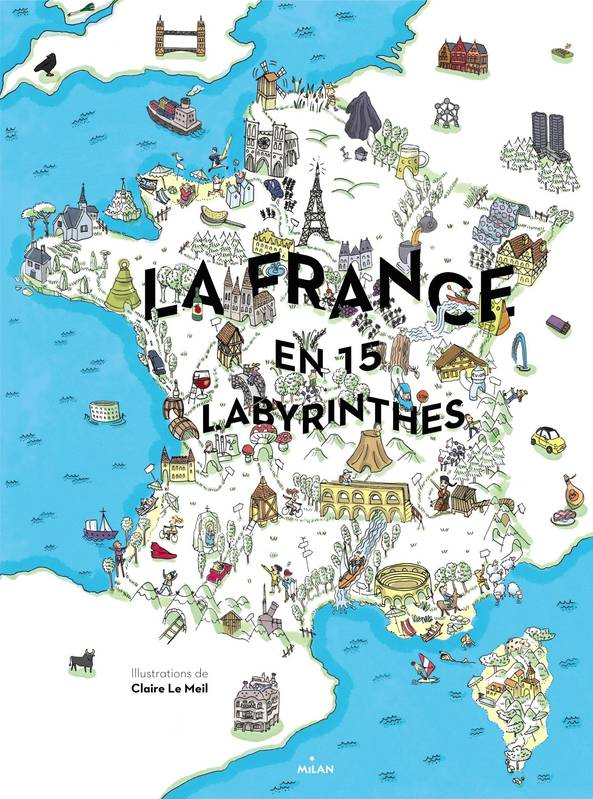 La France en 15 labyrinthes