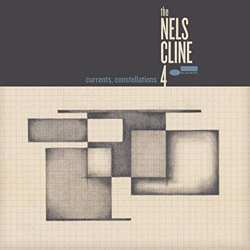 CD / Currents, Constellations / The Nels Cline 4