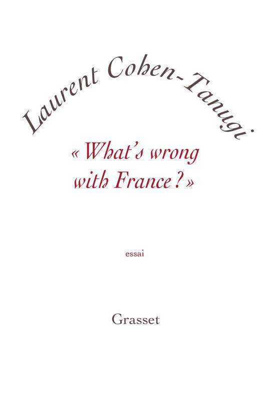 «What's wrong with France ?», essai - petite collection blanche