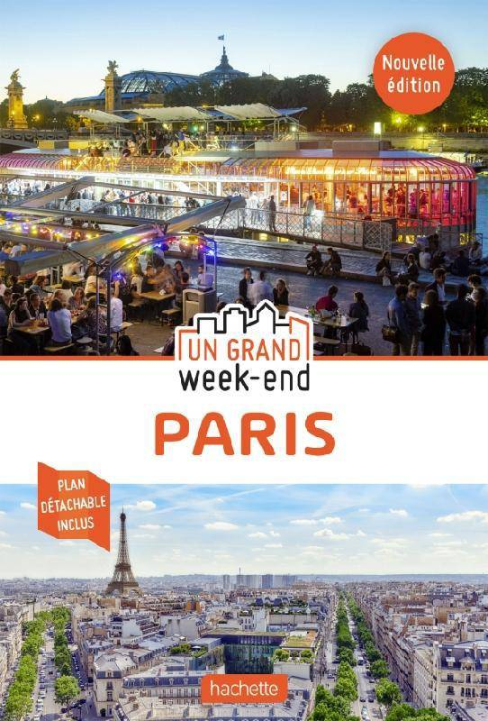 Guide Un Grand Week-end à Paris