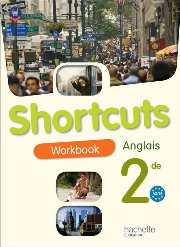 Livre Shortcuts Anglais Seconde Workbook Edition 200
