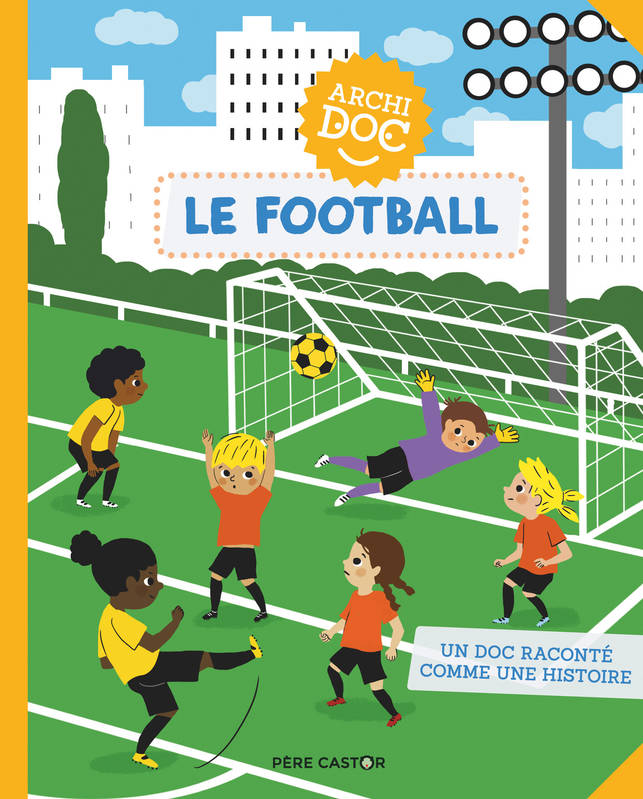 ARCHIDOC - LE FOOTBALL