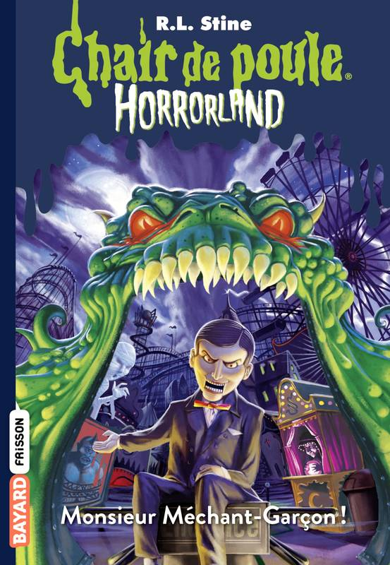Livre Horrorland T 1 Monsieur Mechant Garcon R L Stine