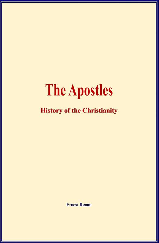 The Apostles, History of the Christianity
