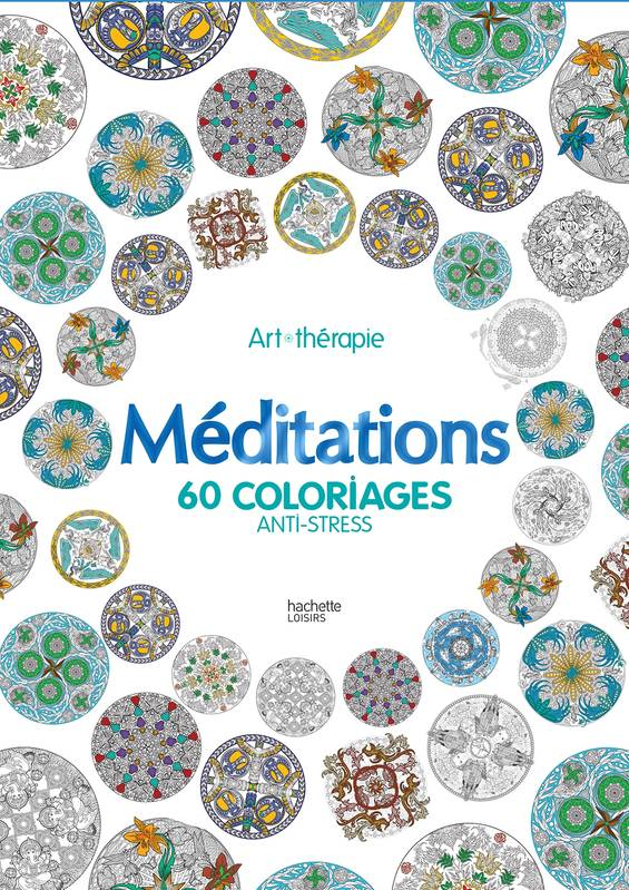 livre m ditations 60 coloriages anti stress jeane montano marthe mulkey hachette pratique. Black Bedroom Furniture Sets. Home Design Ideas