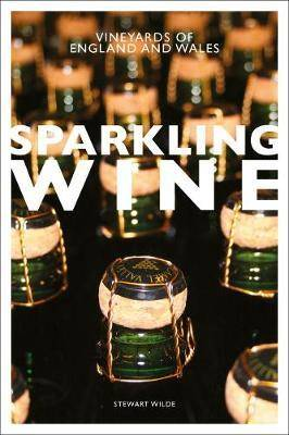 Sparkling Wine (Anglais), The Vineyards of England and Wales