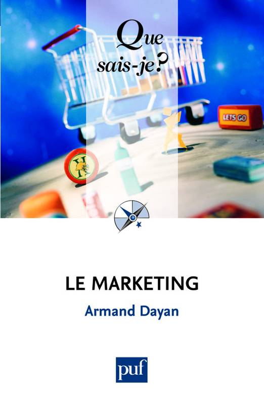 Le marketing, « Que sais-je ? » n° 1672