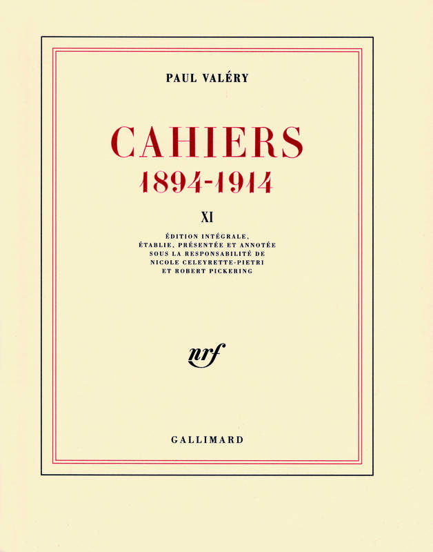 Cahiers ., XI, 1911-1912, Cahiers (Tome 11-1911-1912), (1894-1914)