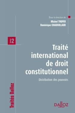 Tome 2, Distribution des pouvoirs, Traité international de droit constitutionnel