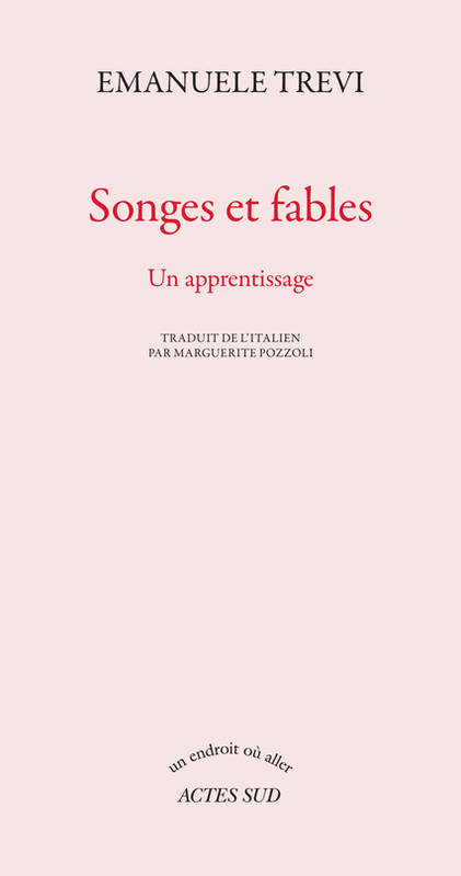 SONGES ET FABLES - UN APPRENTISSAGE