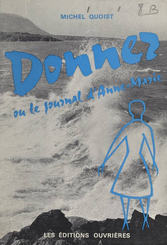 Donner, Ou Le journal d'Anne-Marie