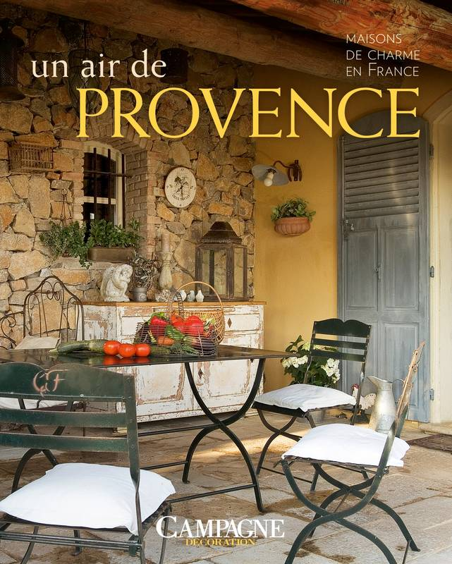 livre un air de provence maisons de charme en france campagne d coration gl nat livres. Black Bedroom Furniture Sets. Home Design Ideas