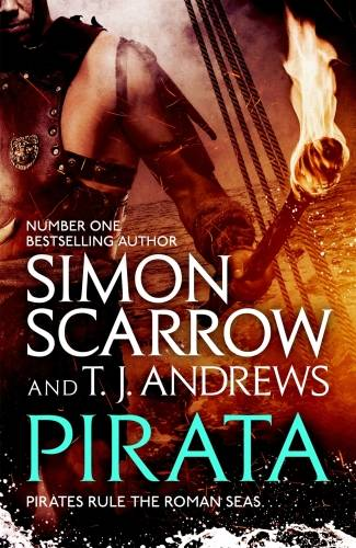 Pirata: The dramatic novel of the pirates who hunt the seas of the Rom