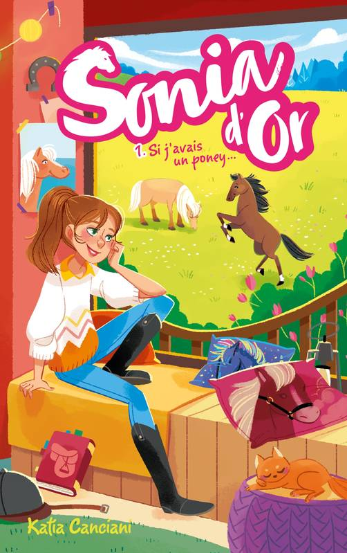 1, Sonia d'Or / Si j'avais un poney