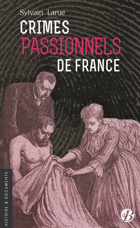 Crimes passionnels de France