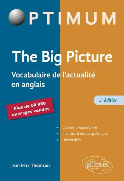 The big picture / vocabulaire de l'actualité en anglais
