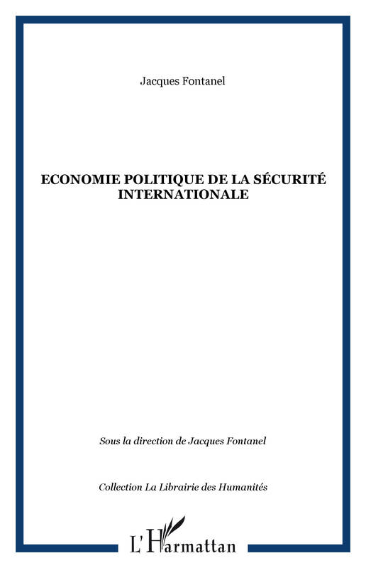 Economie politique de la sécurité internationale