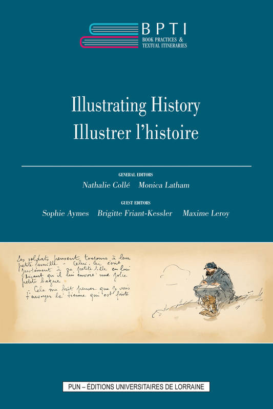Book Practices & Textual Itineraries - 7, Illustrating History / Illustrer l'histoire