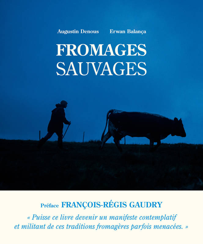 Fromages sauvages