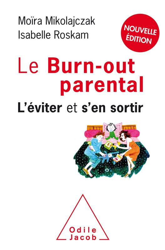 Le Burn-out parental NE, L'éviter et s'en sortir